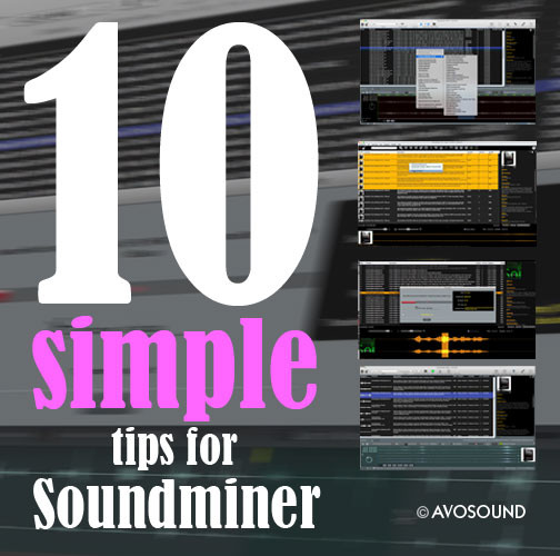 10 simple tips and tricks that every Soundminer user should know
