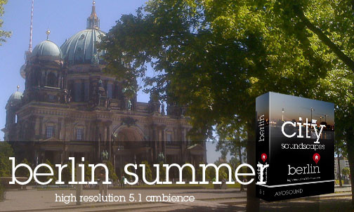 City Atmospheres Berlin - Summer Atmospheres