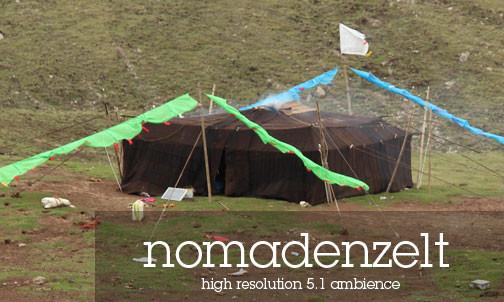Tibetische Atmosphären Geräusch Archiv - traditionelles Tibetisches Nomadenzelt