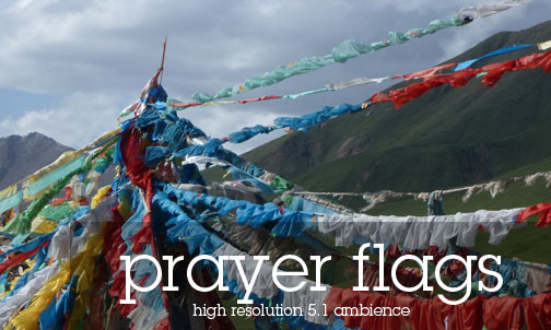 Tibetan Monastery Sound Effects Library - Prayer Flags in Tibet