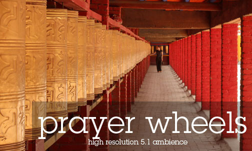 Tibetan Monastery Sound Effects Library -  Tibetan Monastery, Colonnade with Prayer Wheels