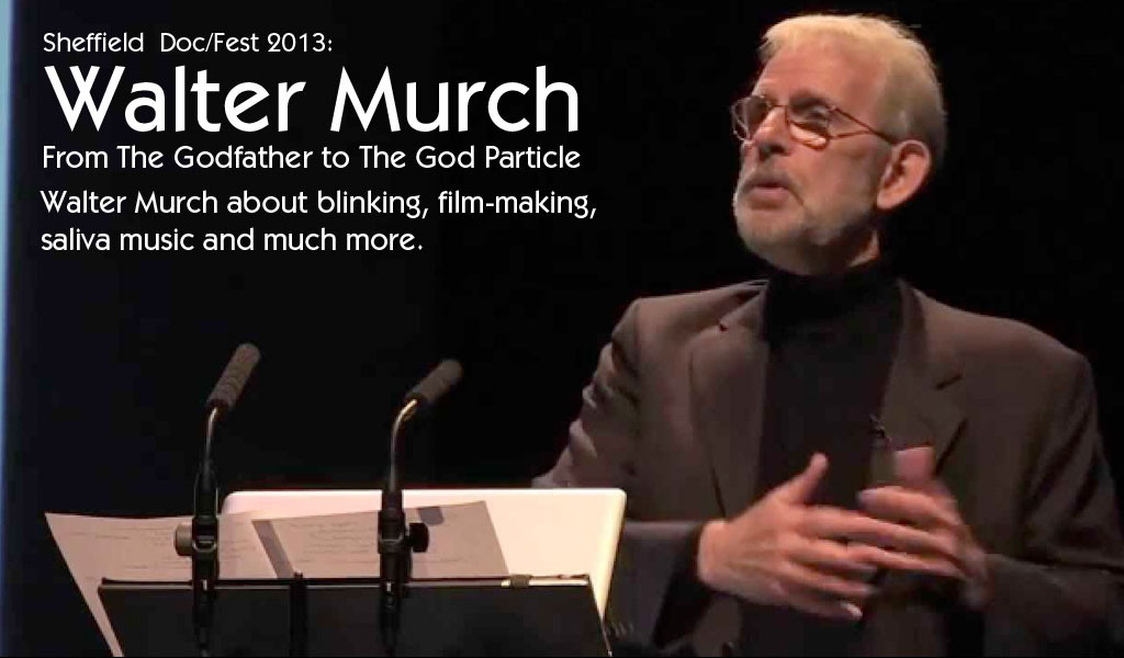 Sound Designer Walter Murch Article from The Godfather to The God Particle