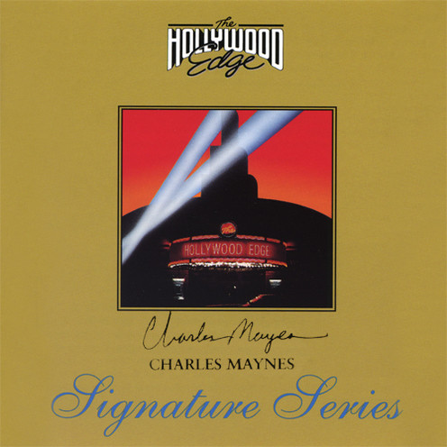 Hollywood Edge - Charles Maynes Signature Series