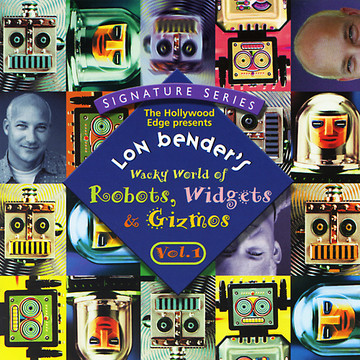Lon Benders Wacky World of Robots, Widgets And Gizmos Vol. 1 Produkte Bild