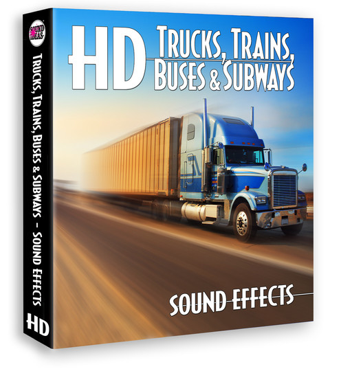 HD – Trucks Trains Buses And Subway Sound Effects Product Artwork