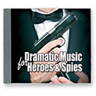 Dramatic Music for Heroes And Spies New, by download Product Image